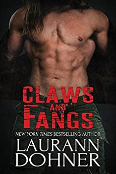 Claws and Fangs by [Laurann Dohner, Dar Albert, Kelli Collins]