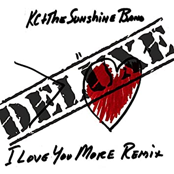 I Love You More Remix: Deluxe
