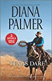 Texas Dare: A 2-In-1 Collection (Harl Mmp 2in1 Diana Palmer)