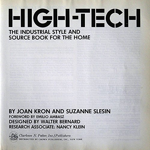 High-Tech: The Industrial Style and Source Book For the Home