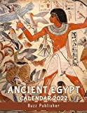 Ancient Egypt Calendar 2022: Explore The Magnificent History With Premium Full Colored Pages | Home, Office Supplies For Adults, Teens