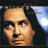 Songtexte von Bill Miller - The Red Road