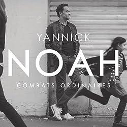 Combats Ordinaires by YANNICK NOAH (2014-06-10)