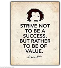 Great Tin Sign Strive Not to Be A Success Albert Einstein Quote Aluminum Metal Sign Wall Decoration 12x8 INCH