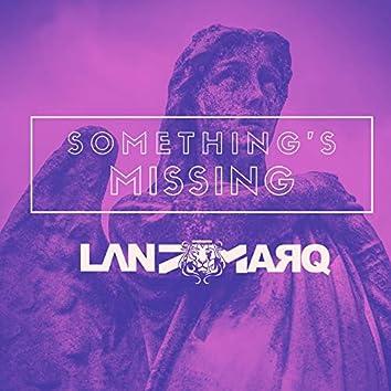 Something's Missing