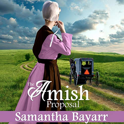 Amish Homecoming: The Proposal: Amish Christian Romance audiobook cover art