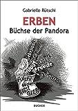 Erben: Büchse der Pandora