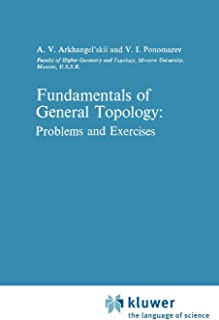 Fundamentals of General Topology: Problems and Exercises