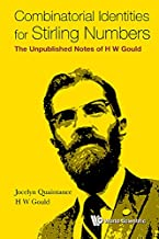Combinatorial Identities for Stirling Numbers:The Unpublished Notes of H W Gould