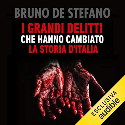 I grandi delitti che hanno cambiato la storia d'Italia copertina