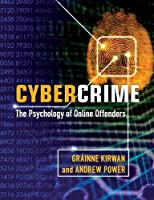 Cybercrime: The Psychology of Online Offenders by Gr?inne Kirwan Andrew Power(2013-09-23)