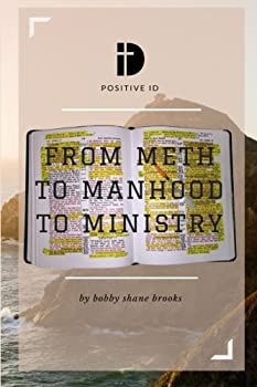 From Meth to Manhood to Ministry