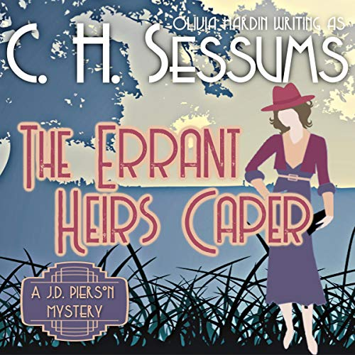 The Errant Heirs Caper Audiobook By C.H. Sessums cover art