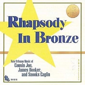 Rhapsody in Bronze