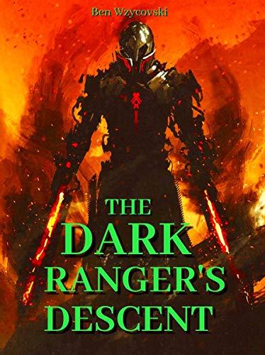 The Dark Ranger's Descent (English Edition)