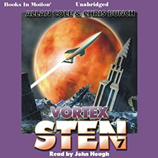 Sten: Vortex     Sten Series, Book 7              By:                                                                                                                                 Allan Cole,                                                                                        Chris Bunch                               Narrated by:                                                                                                                                 John Hough                      Length: 15 hrs and 27 mins     44 ratings     Overall 4.2