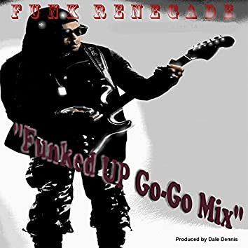 Funked Up (Go-Go Mix)