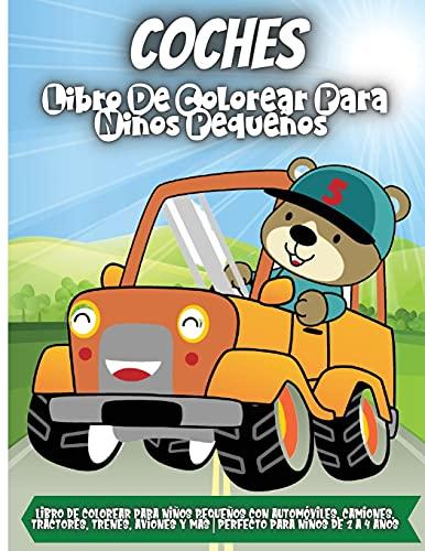 Coches Libro de Colorear para Niños Pequeños: Increíble c