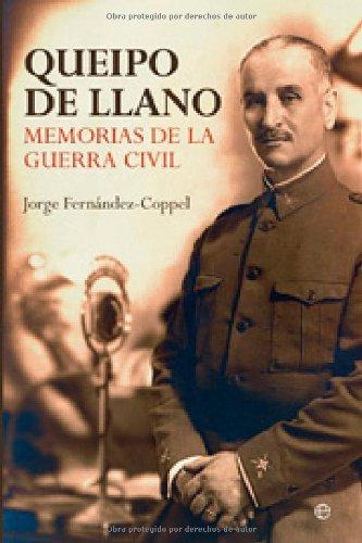 Queipo de llano - memorias de la Guerra civil eBook: De Llano ...
