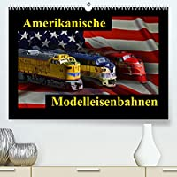 Amerikanische Modelleisenbahnen (Premium, hochwertiger DIN A2 Wandkalender 2022, Kunstdruck in Hochglanz): kleine Giganten der Praerie (Monatskalender, 14 Seiten )