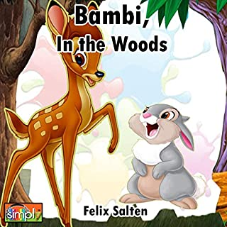 Bambi, in the Woods     The Legendary Story of Bambi from Birth to Old Age, with Family, Friends, and Nature, and the Feared Hunter, He and Him              By:                                                                                                                                 Felix Salten                               Narrated by:                                                                                                                                 Deaver Brown                      Length: 4 hrs and 54 mins     Not rated yet     Overall 0.0