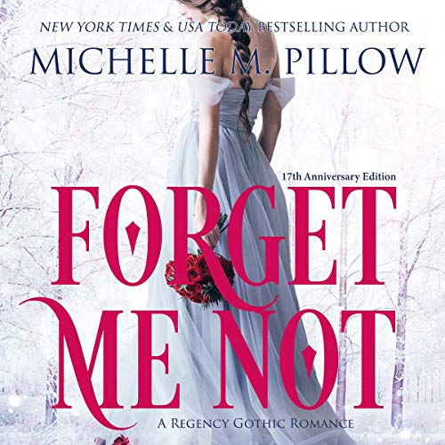 Forget Me Not Audiobook By Michelle M. Pillow cover art