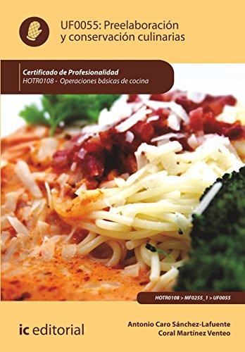 Preelaboración y conservación culinarias. HOTR0108 (Spanish Edition)