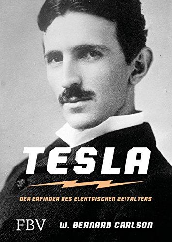 Tesla: Der Erfinder des elektrischen Zeitalters (FBV Geschichte)