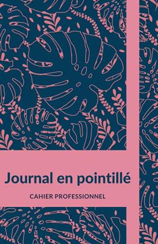 Journal en pointillé, Cahier...