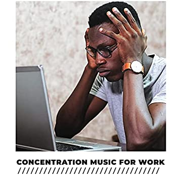 Concentration Music For Work