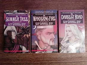 The Fionavar Tapestry (Books 1-3, The Summer Tree, The Wandering Fire, The Darkest Road)