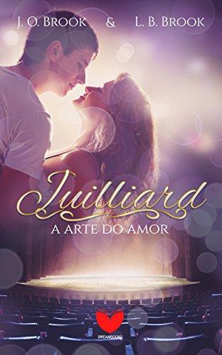 Juilliard - A arte do amor