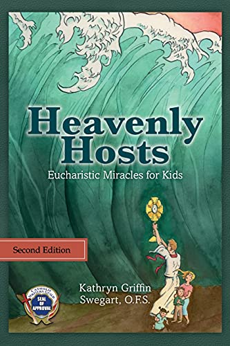 Heavenly Hosts: Eucharistic Miracle…