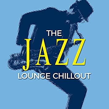 The Jazz Lounge Chillout