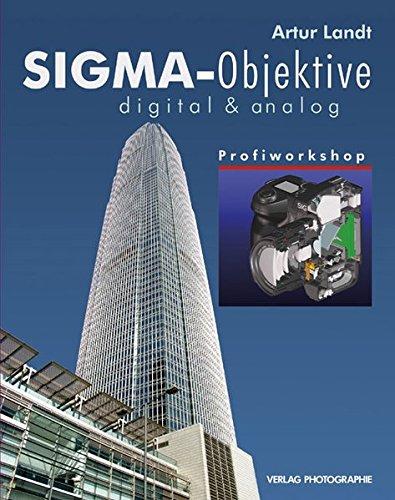 Sigma-Objektive digital & analog: Profiworkshop