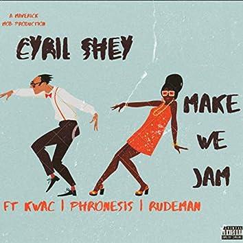 Make We Jam (feat. Kwac, Phronesis & Rudeman)