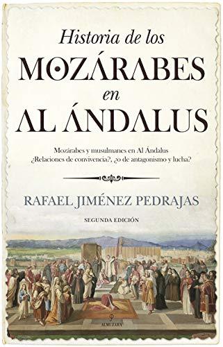 Historia De los mozárabes en El Al Ándalus (Historia de Andalucía)