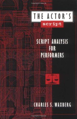 The Actor's Script: Script Analysis for Performers (International Universities Press Stress)