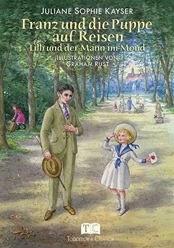 Franz und die Puppe auf Reisen: Lilli und der Mann im Mond