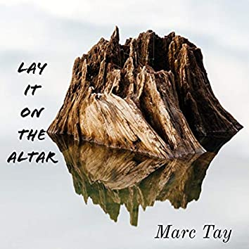 Lay It on the Altar