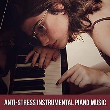 Anti-Stress Instrumental Piano Music