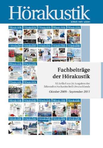 Fachbeiträge zur Hörakustik.: 52 Artikel aus 24 Ausgaben der führenden Fachzeitschrift Deutschlands.
