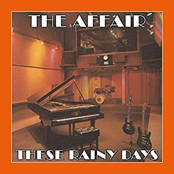 These Rainy Days (by The Affair)