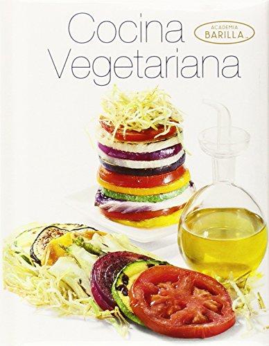 Cocina vegetariana (Academia Barilla)