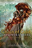 Chain of Gold (Volume 1) (The Last Hours, Band 1)
