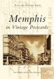 Memphis in Vintage Postcards (Postcard History: Tennessee)