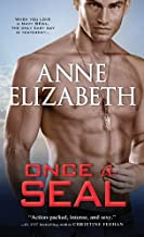 Once a SEAL (West Coast Navy SEALs Book 2)