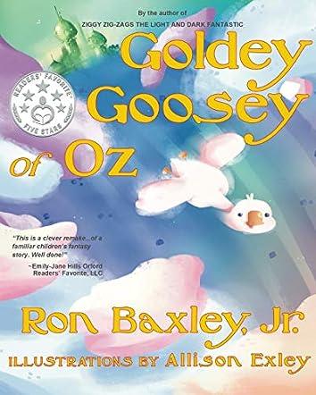 Goldey Goosey of Oz