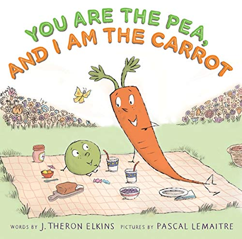 You Are the Pea, and I Am the Carrot download ebooks PDF Books