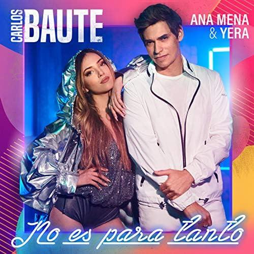Carlos Baute feat. Ana Mena & Yera